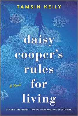 Daisy Cooper's Rules for Living - Tamsin Keily