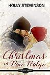 Christmas in Pine Ridge (A Pine Ridge Romance)