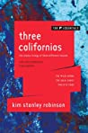 Three Californias: The Wild Shore, the Gold Coast, and Pacific Edge