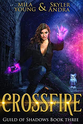 Crossfire by Mila Young