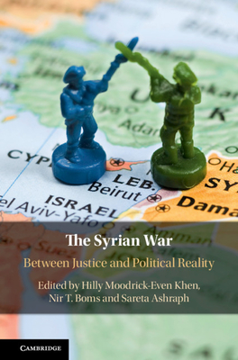 The Syrian War: Between Justice and Political Reality