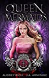 Queen of Mermaids  (Kingdom of Fairytales: Little Mermaid #1)