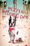 Woeful Wedding Day (Dog Days Mystery #5)