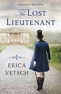 The Lost Lieutenant (Serendipity & Secrets, #1)