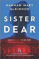 Sister Dear: A Novel