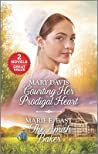 Courting Her Prodigal Heart and the Amish Baker: A 2-In-1 Collection