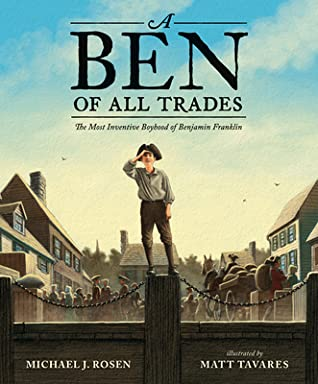A Ben of All Trades by Michael J. Rosen