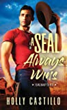 A SEAL Always Wins (Texas Navy SEALs, #2)