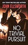 No Trivial Pursuit (Harley Ellis Book 1)
