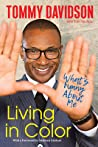 Living in Color: What's Funny about Me: Stories from in Living Color, Pop Culture, and the Stand-Up Comedy Scene of the 80s & 90s