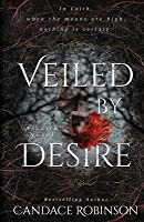 Veiled by Desire