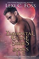 Immortal Curse Series: Books 1-3