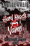 Hard Knock Vamp (Legend of the Vampire Reject Book 0)