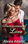 An Inconvenient Love (Inconvenient Series Book 1)