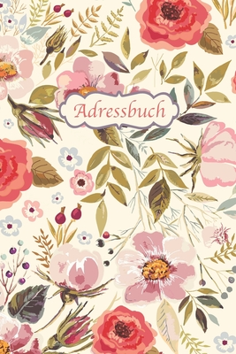 Adressbuch Kontaktbuch F R Alle Adressen Telefonnnummern Mailadressen Mit Geburtstagskalender Vintage Blumen Design By Schone Adressbucher