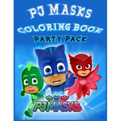 Pj Masks Coloring Book Party Pack: Great Activity Book To Color All Your  Favorite PJ MASKS Characters - PJ Masks Coloring And Activity Book - Little  Hero PJ Masks 2020 By Icolor House