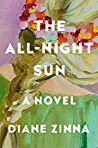 The All-Night Sun by Diane Zinna