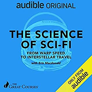 The Science of Sci-Fi: From Warp Speed to Interstellar Travel