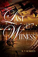 The Last Witness (Kensington-Gerard Detective Book 1)