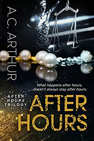 After Hours by A.C. Arthur