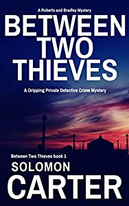 Between Two Thieves (Between Two Thieves #1)