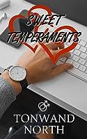 Sweet Temperaments