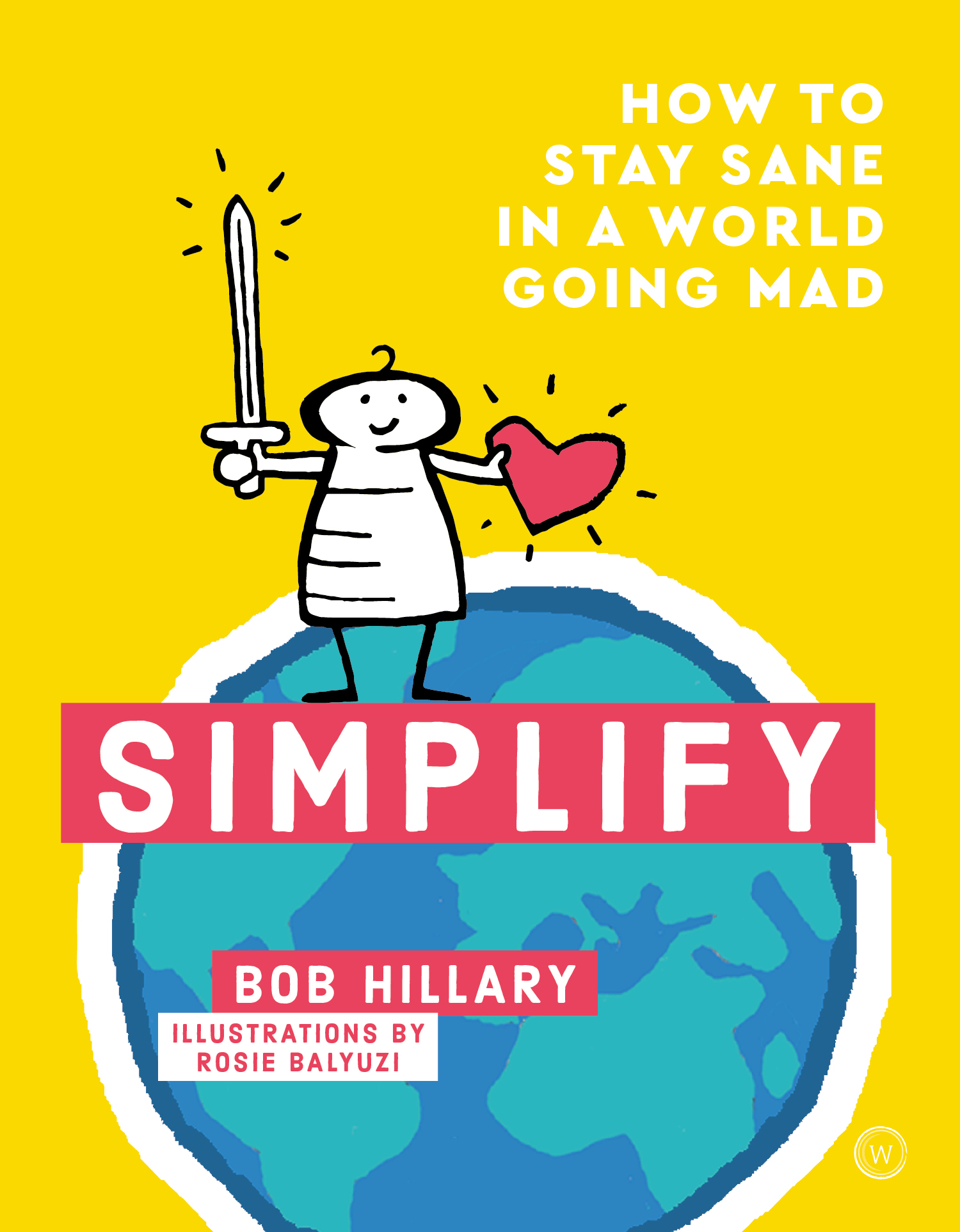 Simplify How to Stay Sane in a World Going Mad