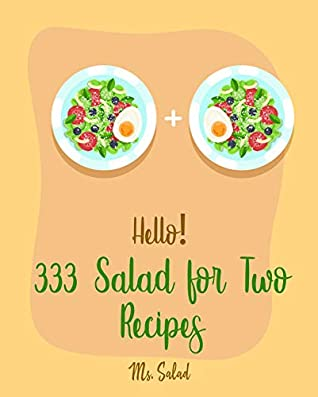 Hello 333 Salad For Two Recipes Best Salad For Two