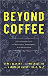Beyond Coffee by James Beshara