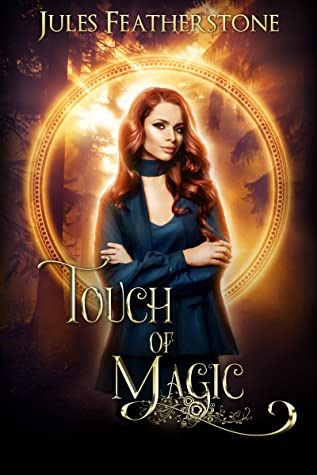 Touch of Magic (Charmed Matchmaker Story)
