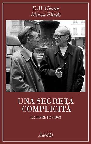 Una segreta complicità by Emil M. Cioran