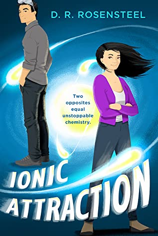 Ionic Attraction by D.R. Rosensteel