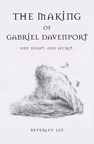 The Making of Gabriel Davenport (Gabriel Davenport #1)