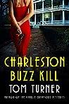 Charleston Buzz Kill (Nick Janzek Charleston Mysteries, #2)