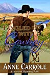 Tangled Up with A Cowboy (Hearts of Wyoming Book 5)