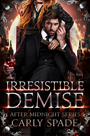 Irresistible Demise (After Midnight, #1)