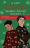 A Very Broody Generic Winter Holiday Novella