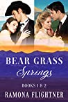 Bear Grass Springs Books 1&2: Montana Untamed and Montana Grit (Bear Grass Springs, #1-2)