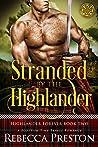 Stranded By The Highlander (Highlander Forever #2)