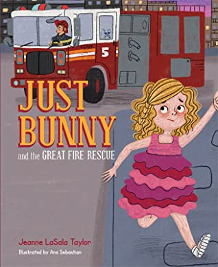 Just Bunny and the Great Fire Rescue