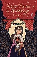 The Carpet Merchant of Konstantiniyya, Vol I