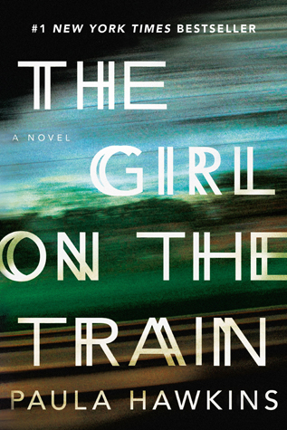 Girl on the Train, The - Paula Hawkins