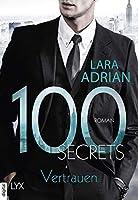 100 Secrets - Vertrauen (Die 100-Reihe)