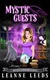 Mystic Guests (Mystic's End Mysteries, #1)