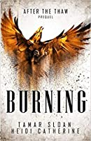 Burning: Prequel, After the Thaw