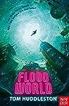 FloodWorld (FloodWorld, #1)