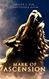 Mark of Ascension (Mark of Ascension Series Book 1)
