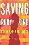 Saving Ruby King:...