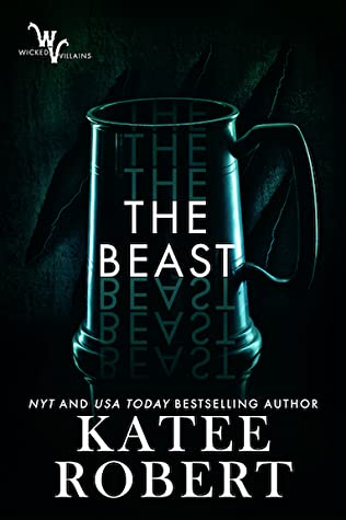 The Beast (Wicked Villains, #4)