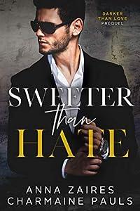 Sweeter Than Hate (Darker Than Love, #0.5)
